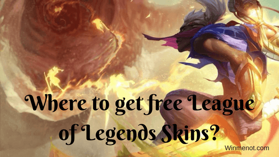 Where to get free League of Legends Skins_
