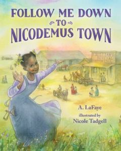 Kids-Follow-Me-Down-to-Nicodemus-Town