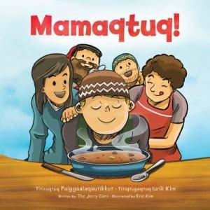 Kids-Mamaqtuq-Paiggaalaqautikkut