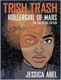 Teen-Trish-Trash-Rollergirl-of-Mars