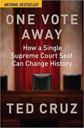 nonfic-one-vote-away-ted-cruz