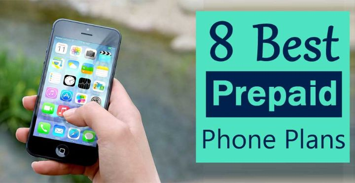 8 Best Prepaid Cell Phone Plans 2019