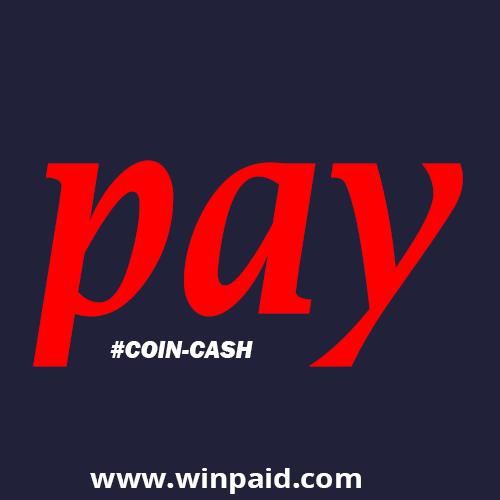 COIN CASH ,WINPAID