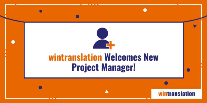 wintranslation welcomes a new Project Manager