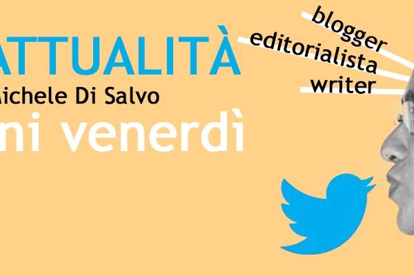 L'Attualità, con Michele Di Salvo