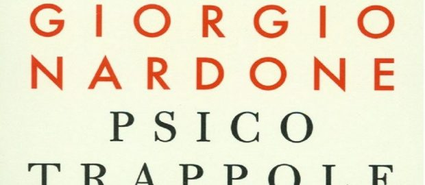 """Recensione """"Psicotrappole"""", Giorgio Nardone"""