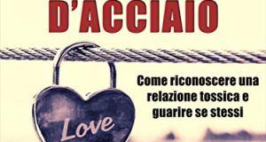 """Recensione """"Cuori d'acciaio"""", Evelina Muscarello"""