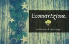 Parliamo di econutrizione e non solo…