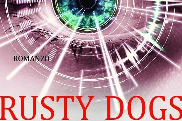 """Recensione """"Rusty Dogs – Le vittime della pace"""", Alessio Adami"""