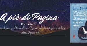 """Recensione """"Storia di una Gabbianella e del gatto che le insegnò a volare"""", Luis Sepúlveda"""