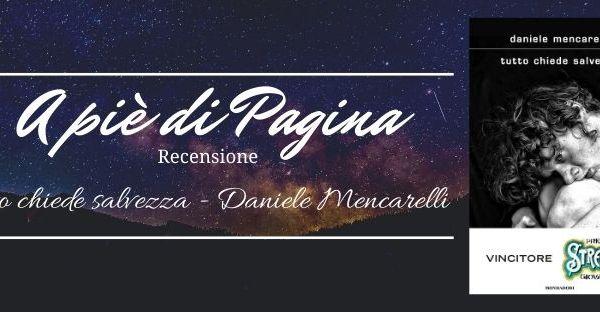 """Recensione """"Tutto chiede salvezza"""", Daniele Mencarelli"""