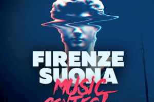 FIRENZE SUONA MUSIC CONTEST, LA MUSICA CHE RESISTE