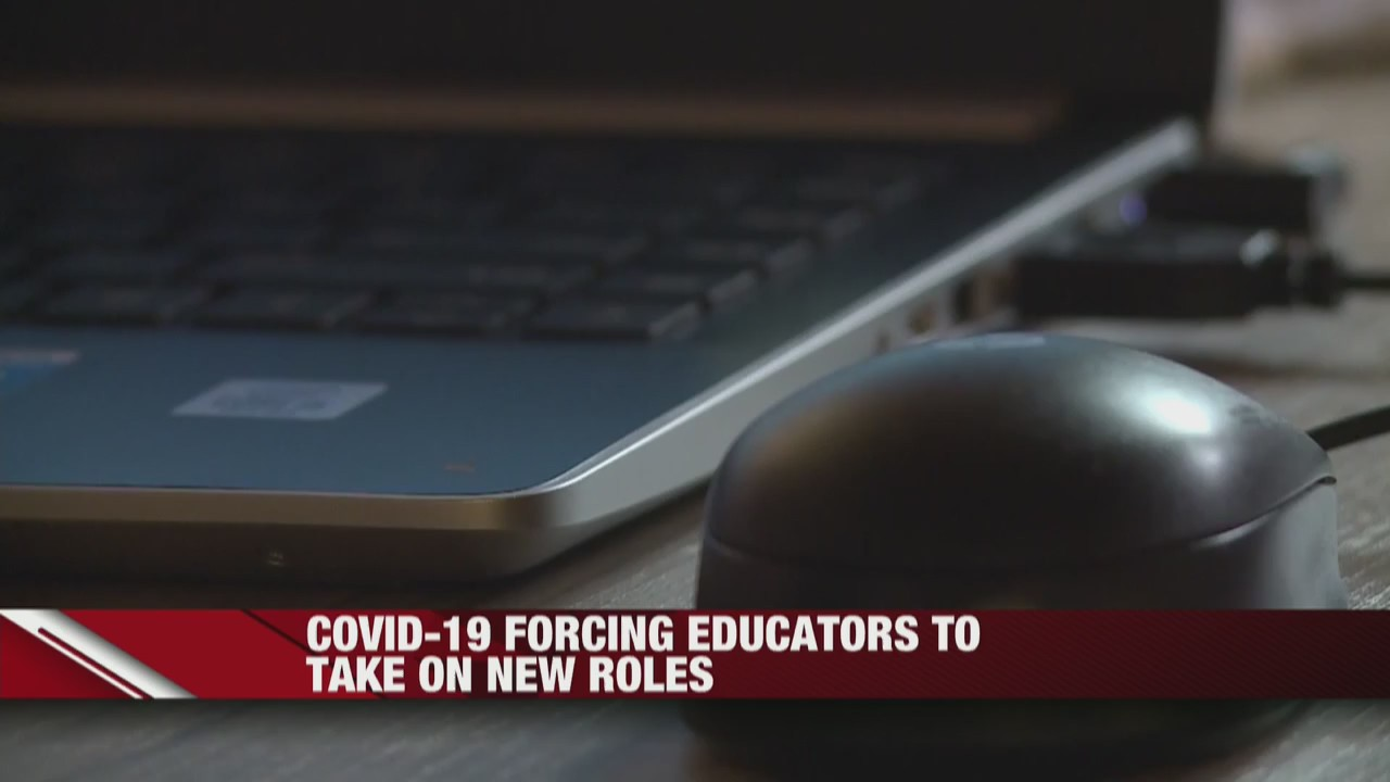 COVID-19 forcing educators to take on new roles