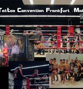 """21. Tattoo Convention Frankfurt /Main vs. """"Muay Thai Hessenmeiserschafts – Gala"""" mit """"Bärenherz""""!!"""