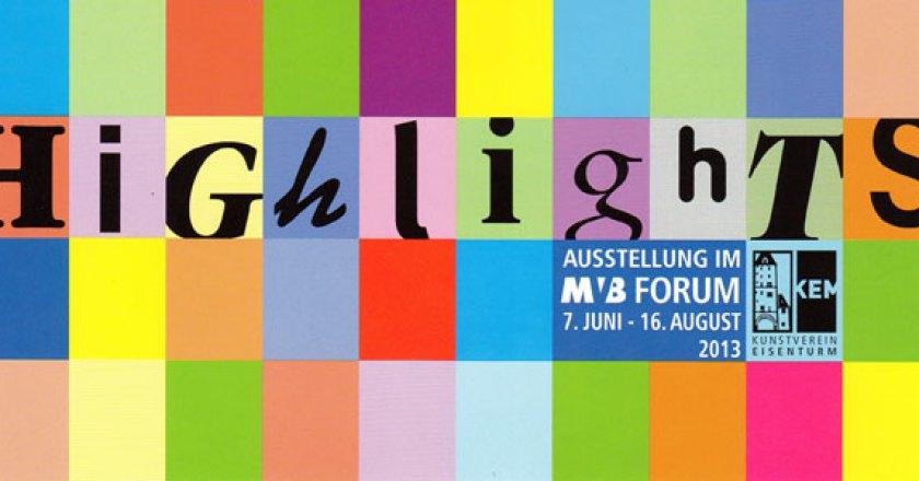 HIGHLIGHTS – Mitglieder-Ausstellung des Kunstvereins Eisenturm Mainz e.V.