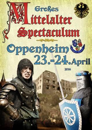 Plakat zum 11. Großes Mittelalter–Spectaculum 23./24. April in Oppenheim.