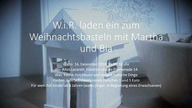 WiR – Wohnen in der Rummelsburger Bucht Nachbarschaftsverein – Weihnachtsbasteln 2018