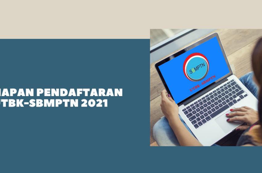Tujuh Tahapan Pendaftaran UTBK-SBMPTN 2021