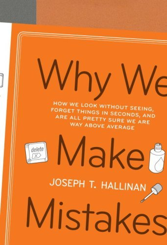 Why We Make Mistakes by Joseph Hallinan