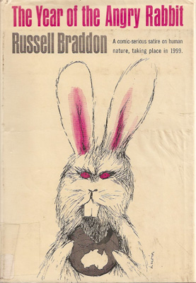 The Year of the Angry Rabbit by Russell Braddon