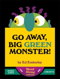 Go Away, Big Green Monster