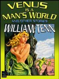 William Tenn, Venus is a Man's World
