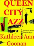 Kathleen Ann Goonan, Queen City Jazz