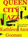 Kathleen Ann Goonan, Queen City Jazz