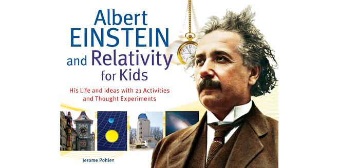 Albert Einstein and Relativity for Kids