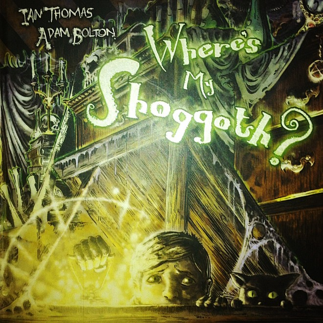 <cite>Where's My Shoggoth</cite> by Ian Thomas and Adam Bolton. Published by Archaia books.