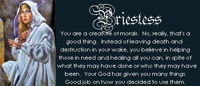 You are a Priestess!