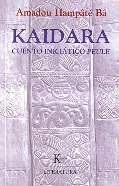 """Portada de la edición de la Editorial Kairós de """"Kaidara. Cuento inciático peule""""."""