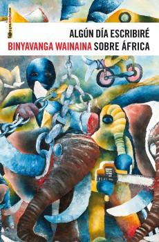 Cubierta de Algún día escribiré sobre África