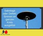 Sabotage oder Defekt: Sirenen im ganzen Kreis ausgelöst