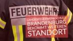 Landesfeuerwehrschule Brandenburg bekommt weiteren Standort