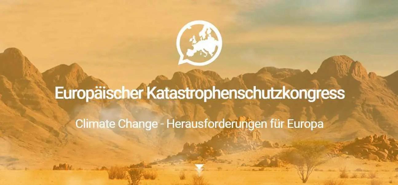 """Katastrophenschutzkongress: """"Climate Change – Herausforderungen für Europa"""""""