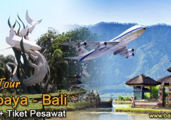 Paket Tour Surabaya Bali Plus Tiket Pesawat