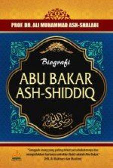 Biografi Abu Bakar Ash Shiddiq - Ali Muhammad Ash-Shalabi -Pustaka Al kautsar