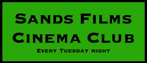 Sands films cinema Club Tuesday