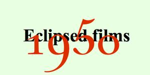 Sands Films Studios Eclipsed Films of 1956