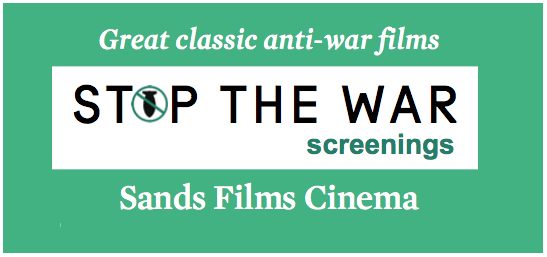 Stop The War Screening at Sands Films Studios