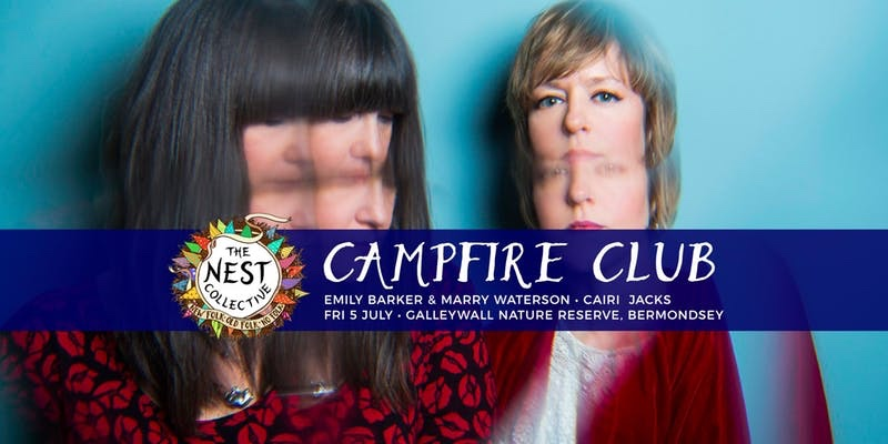 Campfire Club: Marry Waterson & Emily Barker |Cairi Jacks