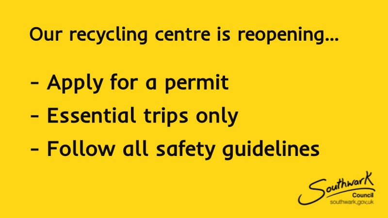 Southwark Council Re-opening recycling centres