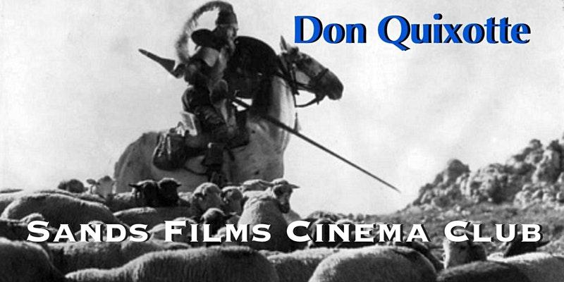 sands films cinema club don quixote