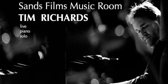 Sands Films Music Room- Tim Richards-solo piano concert- 16 September2021