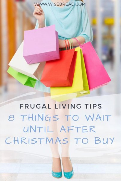 8 Things To Wait Until After Christmas To Buy