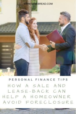 How a Sale and Lease-Back Can Help a Homeowner Avoid Foreclosure