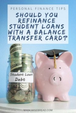 Should You Refinance Student Loans With a Balance Transfer Card?