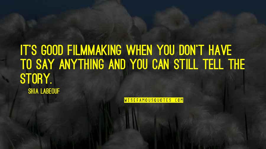 Filmmaking Quotes: top 100 famous quotes about Filmmaking