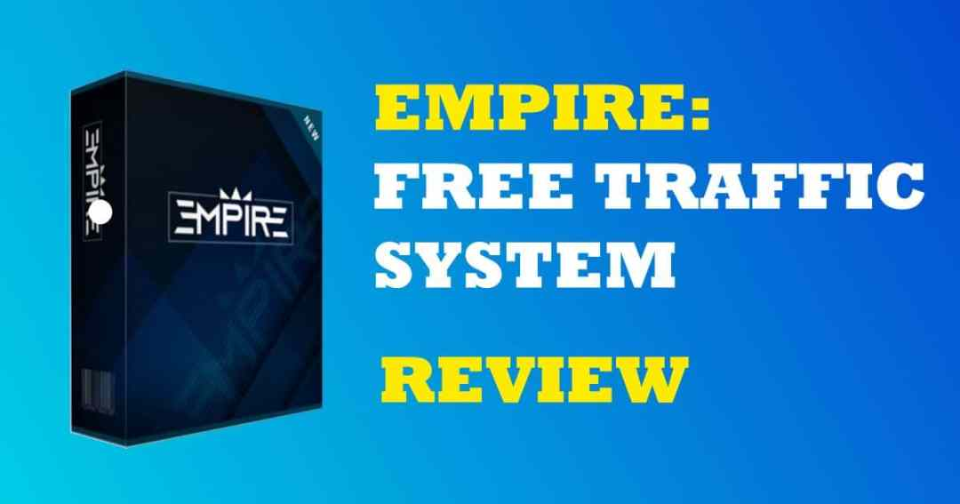 Empire - Free Traffic System review